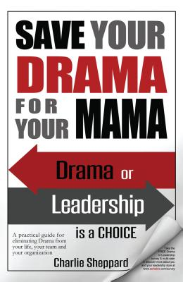 Image for Save Your Drama For Your Mama