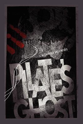 Pilate's Ghost, Greenwood, J. Alexander
