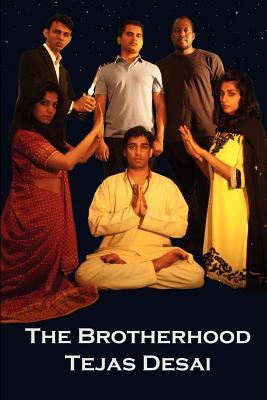 The Brotherhood: The Brotherhood Trilogy (Volume 1), Desai, Tejas