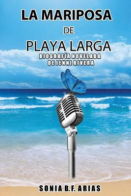 La Mariposa de Playa Larga (Spanish Edition), Arias, Sonia B. F.