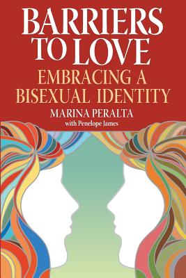 Image for BARRIERS TO LOVE EMBRACING A BISEXUAL IDENTITY