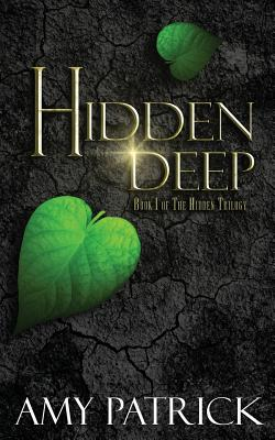 Image for Hidden Deep: Book 1 of the Hidden Trilogy (Volume 2)