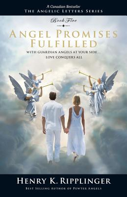 Image for Angel Promises Fulfilled (The Angelic Letter Series)