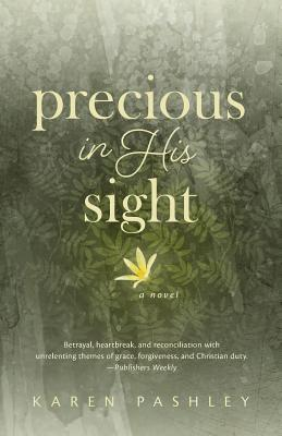 Image for Precious in His Sight: An inspiring novel of faith, family and forgiveness