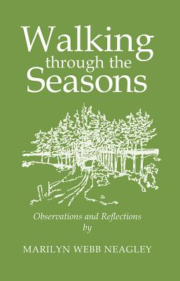 Image for Walking Through the Seasons: Observations and Reflections