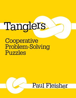 Tanglers: Cooperative Problem-Solving Puzzles, Fleisher Paul
