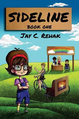 Sideline: Book One (Volume 1), Rehak, Mr. Jay Carl