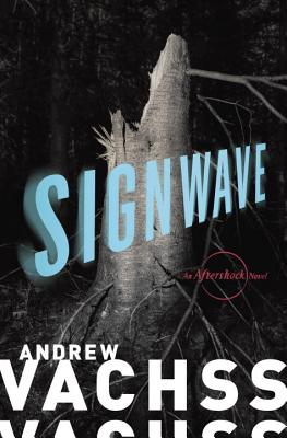 Image for SIGNWAVE : AN AFTERSHOCK NOVEL