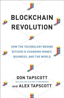 Image for Blockchain Revolution: How the Technology Behind Bitcoin Is Changing Money, Business, and the World