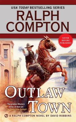 Image for Ralph Compton Outlaw Town (A Ralph Compton Western)
