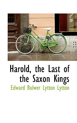 Image for Harold, the Last of the Saxon Kings