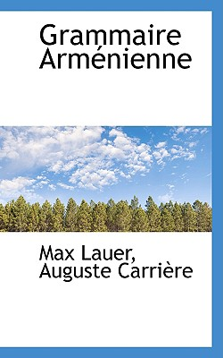 Image for Grammaire Arménienne (French Edition)