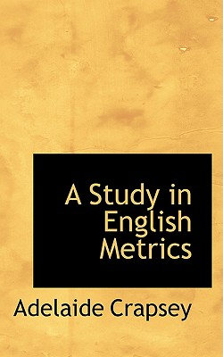 A Study in English Metrics, Crapsey, Adelaide