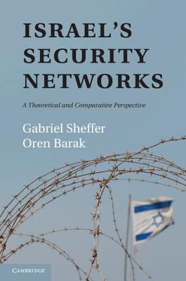 Image for Israel's Security Networks: A Theoretical and Comparative Perspective