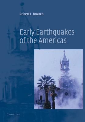 Early Earthquakes of the Americas, Kovach, Robert L.