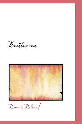 Beethoven, Rolland, Romain