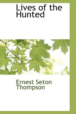 Lives of the Hunted, Thompson, Ernest Seton