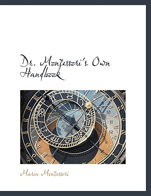 Image for Dr. Montessori's Own Handbook
