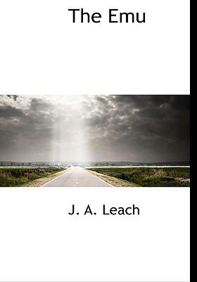 The Emu, Leach, J. A.