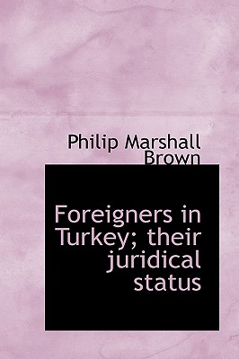 Image for Foreigners in Turkey; their juridical status