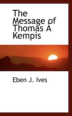 Image for The Message of Thomas À Kempis