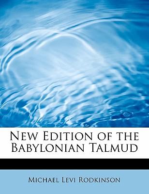 New Edition of the Babylonian Talmud, Rodkinson, Michael Levi