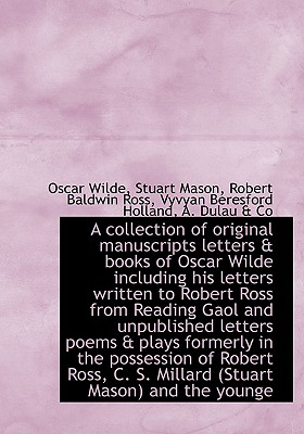 A collection of original manuscripts letters & books of Oscar Wilde including his letters written to, Wilde, Oscar; Mason, Stuart