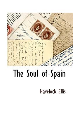 The Soul of Spain, Ellis, Havelock