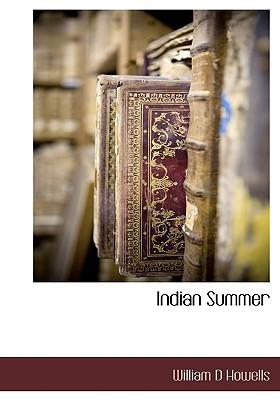 Indian Summer, Howells, William D