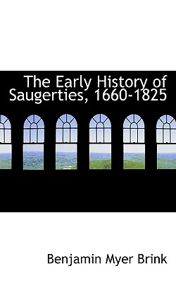 Image for The Early History Of Saugerties, 1660-1825