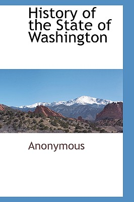 History of the State of Washington, Anonymous, .