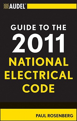 GUIDE TO THE 2011 NATIONAL ELECTRICAL CODE, AUDEL