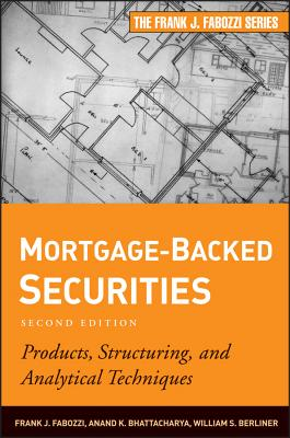Image for Mortgage-Backed Securities: Products, Structuring, and Analytical Techniques