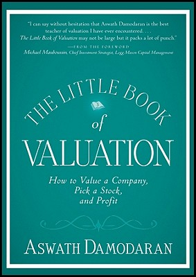 Image for The Little Book of Valuation: How to Value a Company, Pick a Stock and Profit