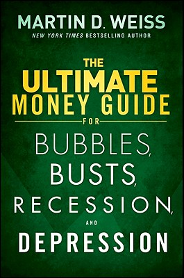 Image for The Ultimate Money Guide for Bubbles, Busts, Recession and Depression