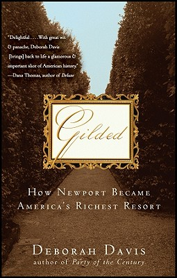 Image for Gilded: How Newport Became America's Richest Resort