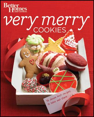 Better Homes and Gardens Very Merry Cookies (Better Homes & Gardens), Better Homes and Gardens