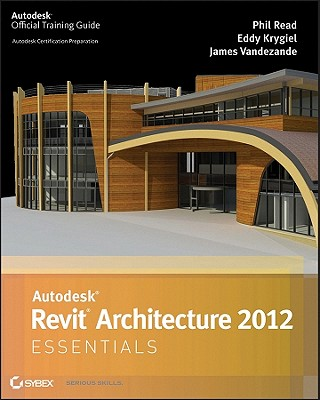 Image for Autodesk Revit Architecture 2012 Essentials