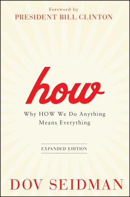 Image for How: Why How We Do Anything Means Everything