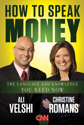 Image for How to Speak Money: The Language and Knowledge You Need Now