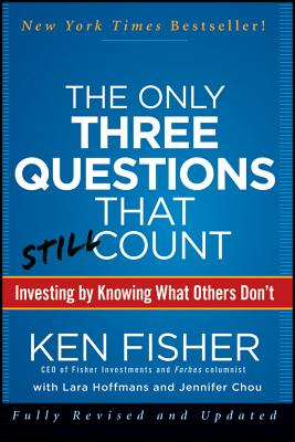 Image for Only Three Questions That Still Count: Investing By Knowing What Others Don't