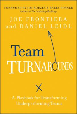 Image for Team Turnarounds: A Playbook for Transforming Underperforming Teams