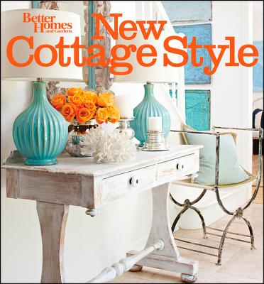 Image for New Cottage Style, 2nd Edition (Better Homes and Gardens) (Better Homes and Gardens Home)