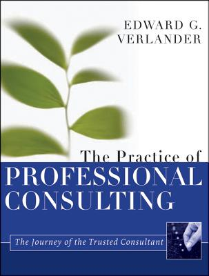 Image for The Practice of Professional Consulting