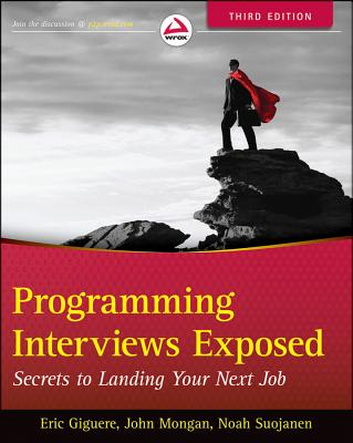 Image for Programming Interviews Exposed: Secrets to Landing Your Next Job