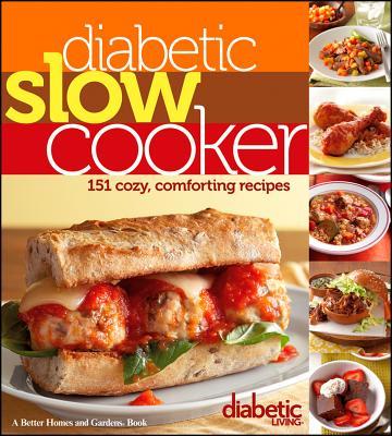 Diabetic Slow Cooker, Diabetic Living Editors