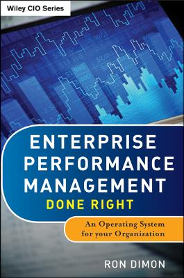 Image for Enterprise Performance Management Done Right: An Operating System for Your Organization