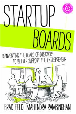Image for Startup Boards: Getting the Most Out of Your Board of Directors