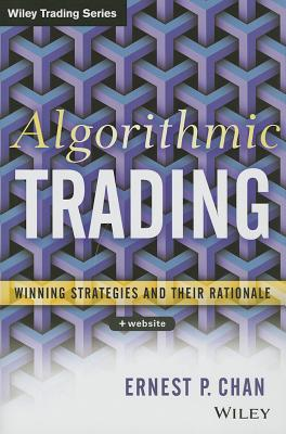 Image for Algorithmic Trading: Winning Strategies and Their Rationale