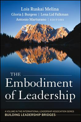 Image for The Embodiment of Leadership: A Volume in the International Leadership Series, Building Leadership Bridges